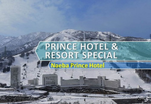 Prince Hotel & Resort Special - Naeba Prince Hotel